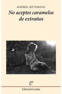 bw-no-aceptes-caramelos-de-extrantildeos-editorial-comba-9788494803123