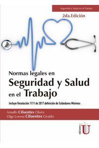 bw-normas-legales-en-seguridad-y-salud-en-el-trabajo-2ordf-edicioacuten-ediciones-de-la-u-9789587626674