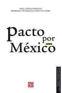 bw-pacto-por-mexico-fondo-de-cultura-econmica-9786071656568