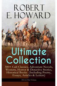 bw-robert-e-howard-ultimate-collection-ndash-300-cult-classics-eartnow-9788026869757