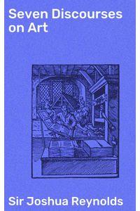 bw-seven-discourses-on-art-good-press-4057664655462