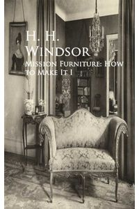 bw-mission-furniture-how-to-make-it-i-anboco-9783736406636