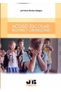 bw-acoso-escolar-bullying-y-ciberbullying-jm-bosch-9788494663420
