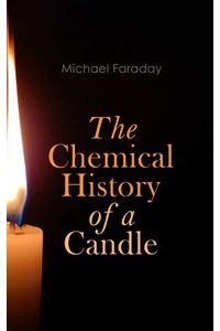 bw-the-chemical-history-of-a-candle-eartnow-4064066058982