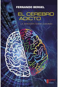 bw-el-cerebro-adicto-ediciones-deldragn-9789874731449