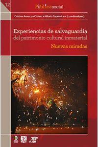 bw-experiencias-de-salvaguardia-del-patrimonio-cultural-inmaterial-bonilla-artigas-editores-9786078450138