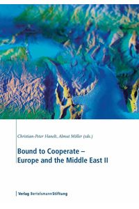 bw-bound-to-cooperate-europe-and-the-middle-east-ii-verlag-bertelsmann-stiftung-9783867932394
