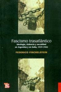 973_fascismo_trasatlantico_foce