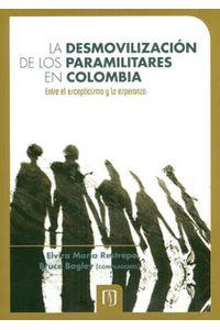 664_desmovilizacion_paramilitares_uand