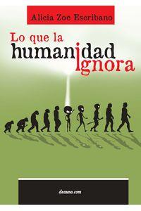 bm-lo-que-la-humanidad-ignora-elalephcom-srl-9789876801010