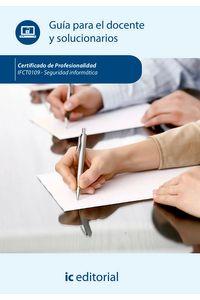 bm-seguridad-informatica-ifct0109-guia-para-el-docente-y-solucionarios-ic-editorial-9788416351077