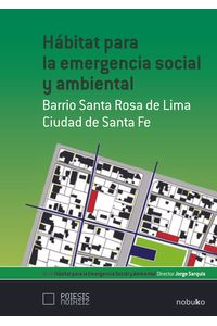bm-habitat-para-la-emergencia-social-y-ambiental-b-sta-rosa-del-lima-viaf-sa-9789875842083