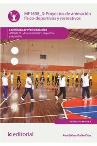 bm-proyectos-de-animacion-fisicodeportivos-y-recreativos-afda0211-animacion-fisicodeportiva-y-recreativa-ic-editorial-9788416271320