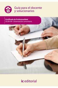 bm-dinamizacion-comunitaria-sscb0109-guia-para-el-docente-y-solucionarios-ic-editorial-9788416433605