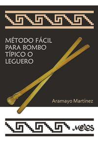 bm-ba12240-metodo-facil-para-bombo-tipico-o-leguero-melos-ediciones-musicales-9789876113540