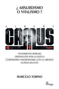 bm-albert-camus-absurdismo-o-vitalismo-ediciones-lilium-martin-cairns-9789873959080
