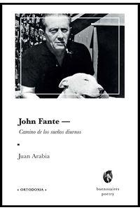 bm-john-fante-camino-de-los-suenos-diurnos-buenosaires-poetry-9789874623331