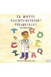 bm-el-doctor-trucutrocotriquitrequetraca-avant-editorial-9788416864249