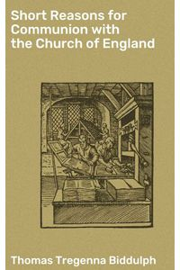 bw-short-reasons-for-communion-with-the-church-of-england-good-press-4064066183004