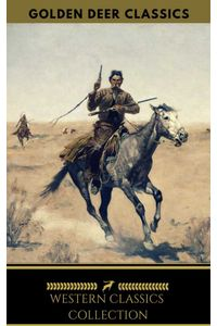 bw-western-classic-collection-cabin-fever-heart-of-the-west-good-indian-riders-of-the-purple-sage-golden-deer-classics-oregan-publishing-9788822866592