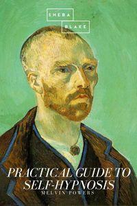 bw-practical-guide-to-selfhypnosis-sheba-blake-publishing-9783961895458