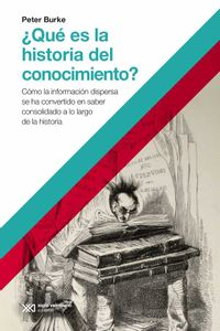 bw-iquestqueacute-es-la-historia-del-conocimiento-siglo-xxi-editores-9789876297547
