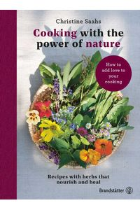 bw-cooking-with-the-power-of-nature-christian-brandsttter-verlag-9783710604027