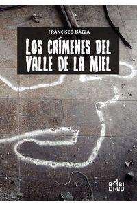 bw-los-criacutemenes-del-valle-de-la-miel-babidib-9788418017407
