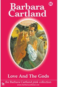 bw-love-and-the-gods-barbara-cartland-ebooks-ltd-9781782132080
