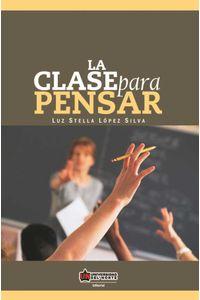 bw-la-clase-para-pensar-u-del-norte-editorial-9789587412673