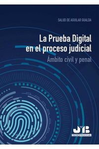 bw-la-prueba-digital-en-el-proceso-judicial-jm-bosch-9788412102918