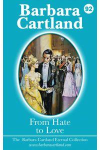 bw-from-hate-to-love-barbara-cartland-ebooks-ltd-9781782135074