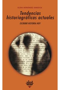 bw-tendencias-historiograacuteficas-actuales-ediciones-akal-9788446041986