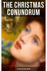 bw-the-christmas-conundrum-20-thrillers-in-one-edition-musaicum-books-9788027222551