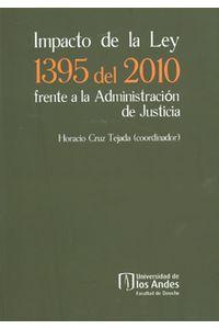 701_impacto_de_la_ley_1395_del_2000_frente_a_la_administracion