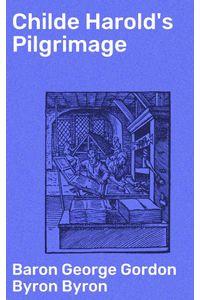 bw-childe-harolds-pilgrimage-good-press-4057664147752