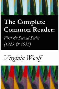 bw-the-complete-common-reader-first-amp-second-series-1925-amp-1935-eartnow-9788074845086