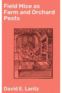 bw-field-mice-as-farm-and-orchard-pests-good-press-4064066139780