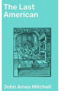bw-the-last-american-good-press-4064066092115