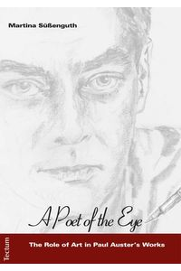 bw-quota-poet-of-the-eyequot-the-role-of-art-in-paul-austers-works-tectum-wissenschaftsverlag-9783828859678