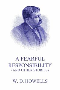 bw-a-fearful-responsibility-and-other-stories-jazzybee-verlag-9783849657369