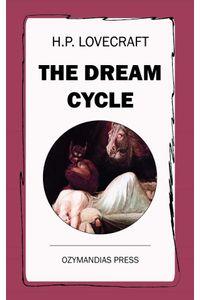 bw-the-dream-cycle-ozymandias-press-9781531285159