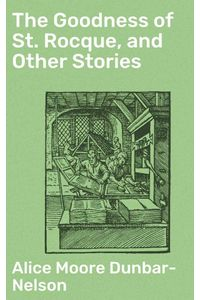 bw-the-goodness-of-st-rocque-and-other-stories-good-press-4057664632197
