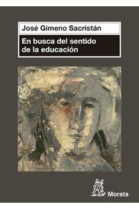 bw-en-busca-del-sentido-de-la-educacioacuten-ediciones-morata-9788471127068