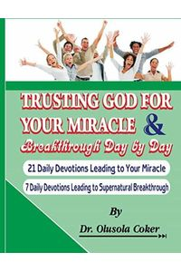 bw-trusting-god-for-your-miracle-and-breakthrough-day-by-day-bookrix-9783743879928