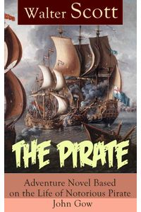 bw-the-pirate-adventure-novel-based-on-the-life-of-notorious-pirate-john-gow-eartnow-9788026838869