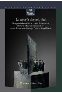 bw-la-aporiacutea-descolonial-iberoamericana-editorial-vervuert-9783954877171
