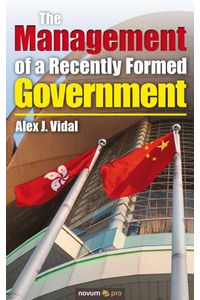 bw-the-management-of-a-recently-formed-government-novum-pro-verlag-9783990489499