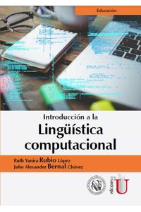 bw-introduccioacuten-a-la-linguumliacutestica-computacional-ediciones-de-la-u-9789587626131