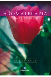 bw-aromaterapia-para-la-curacioacuten-bicolor-paidotribo-9788499108834